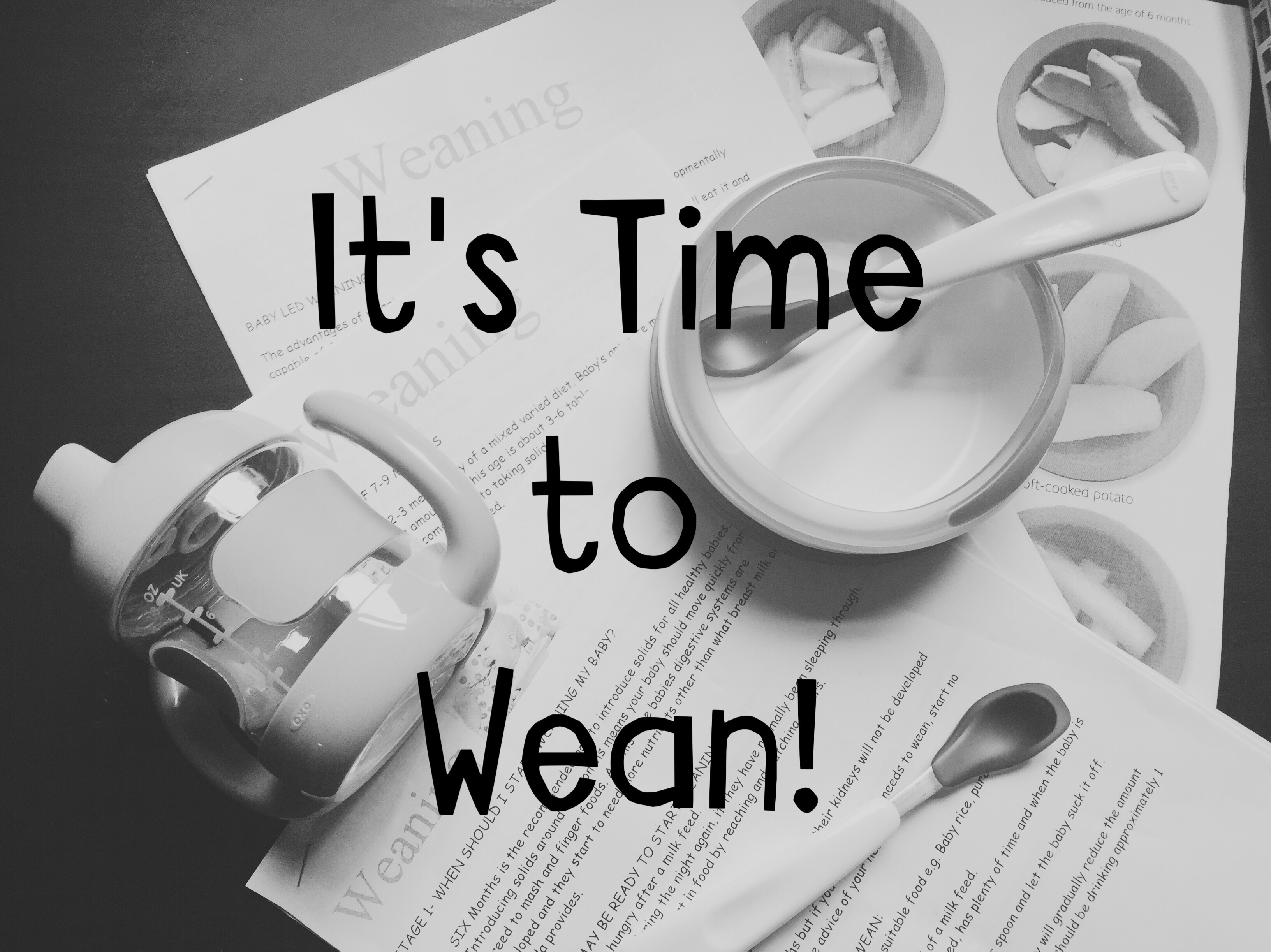 It's Time to Wean!