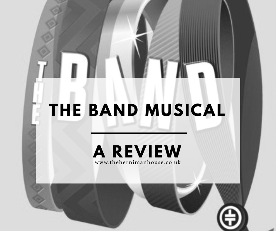The Band Musical – A Review